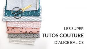 alice balice | devenez une super bricoleuse | loisirs créatifs | diy | tutos pdf | tutoriels couture